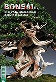Bonsái Pasión 87: Es muy divertido formar pequeñas sabinas (Bonsai Pasión)