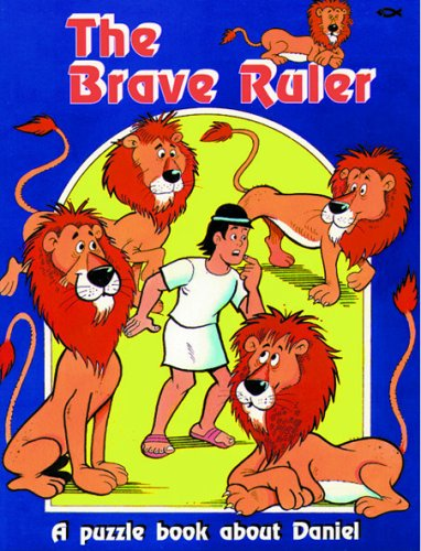 The Brave Ruler: Puzzle Book About Daniel