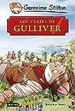 Los viajes de Gulliver: Grandes Historias (Grandes historias Stilton)