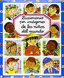 Diccionario Por Imágenes De Los Niños Del Mundo