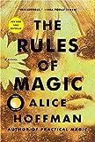 The Rules of Magic: A Novel: Volume 1