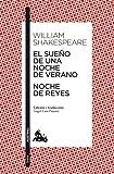 El sueño de una noche de verano / Noche de Reyes (Teatro)