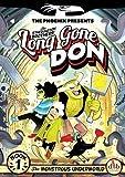 Long Gone Don: The Monstrous Underworld (The Phoenix Presents)