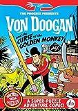 Von Doogan and the Curse of the Golden Monkey (The Phoenix Presents)