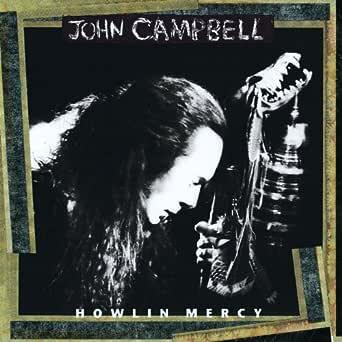 Howlin Mercy de John Campbell sur Amazon Music - Amazon.fr