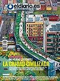 Movilidad Sostenible: La Ciudad Civilizada (Revista nº 16) (Spanish Edition)