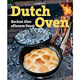 """Grillbuch """"Dutch Oven – Kochen über offenem Feuer"""""""