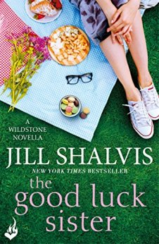 The Good Luck Sister: A Wildstone Novella by [Shalvis, Jill]
