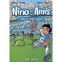 Nino et ses amis - tome 4 Jongler pour gagner