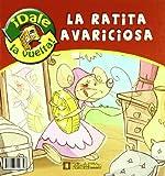Ratita Presumida/ Ratita Avaricio (¡Dale la vuelta!)