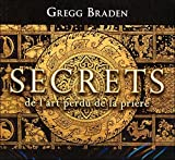 Secrets de l'art perdu de la prière - Livre audio 2 CD