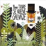 El Señor Tigre Se Vuelve Salvaje (Los álbumes)