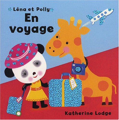 Léna et Polly en voyage