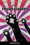 Man-Eaters N° 1 - Mutazione Letale - Panini Comics 100% HD - ITALIANO #MYCOMICS