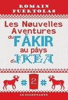 Les Nouvelles Aventures du fakir au pays d'Ikea par [Puértolas, Romain]