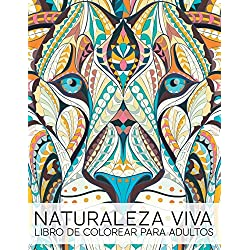 Naturaleza Viva: Libro De Colorear Para Adultos: Volume 1