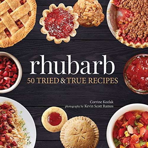 Rhubarb: 50 Tried and True Recipes (Nature's Favorite Foods Cookbooks)