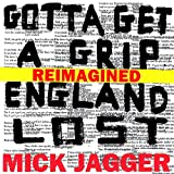 Gotta Get A Grip / England Lost (Reimagined) [Explicit]