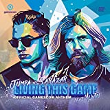 Living This Game (Official Gamescom Anthem) (Radio Edit)