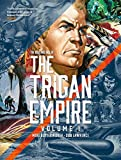 The Rise and Fall of The Trigan Empire Volume One (Volume 1)