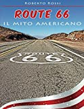 Route 66 il mito Americano