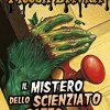 Il mistero dello scienziato pazzo. Piccoli brividi