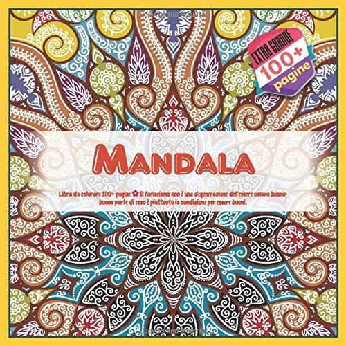Libro da colorare Mandala 100+ pagine - Il fariseismo non è una degenerazione dell'essere umano...