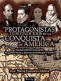 Protagonistas desconocidos de la Conquista de América (Historia Incógnita)