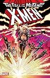 X-Men: Fall of the Mutants Vol. 1