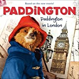 Paddington: Paddington in London [Lingua inglese]