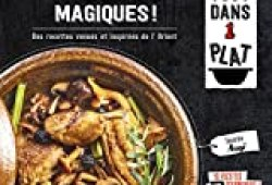 Tajines magiques !: Des recettes venues et inspirées de l'Orient