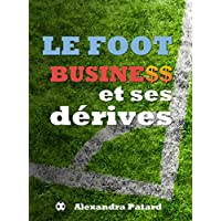 Le football business et ses derives