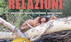 @ Magiche Relazioni: L'Arte Di Vivere L'Amore Tra Spiritualità, Tantra e Natura PDF Gratis