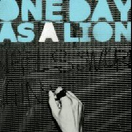 One Day As a Lion