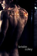 The Alpha (The Pack Book 3) by [Coley, Kristin]