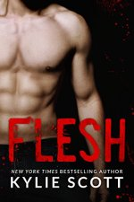 Flesh (Flesh Series Book 1) by [Scott, Kylie]