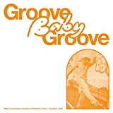Groove Baby Groove