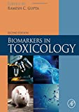 Biomarkers in Toxicology, Second Edition