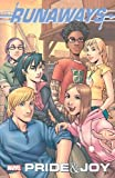 Runaways: Pride & Joy Marvel Select Edition