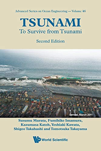 Tsunami: To Survive from Tsunami (Advances Series on Ocean Engineering)