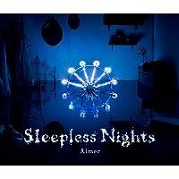 Sleepless Nights(初回生産限定盤)(DVD付)