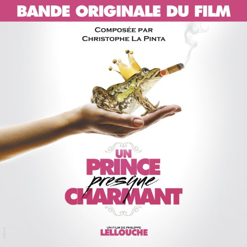 Un prince presque charmant (Bande originale du film)