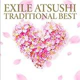 【メーカー特典あり】TRADITIONAL BEST(CD+DVD)(オリジナル B2サイズポスター付)