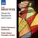 レオ・ブローウェル:バンドゥリアとギターのための作品集