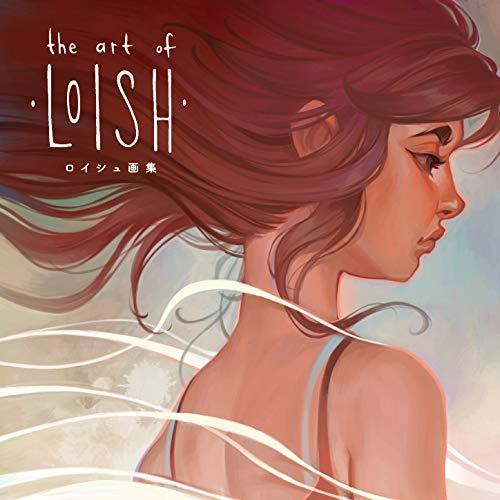 The Art of Loish - ロイシュ画集