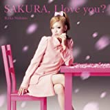 SAKURA,I love you?