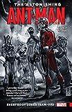 The Astonishing Ant-Man Vol. 1: Everybody Loves Team-Ups (The Astonishing Ant-Man (2015-2016)) (English Edition)