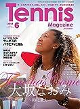月刊テニスマガジン 2018年 06月号 [雑誌]