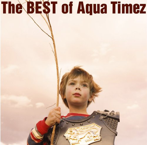 The BEST of Aqua Timez