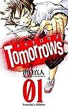 Tomorrows アンアンたちの革命 1